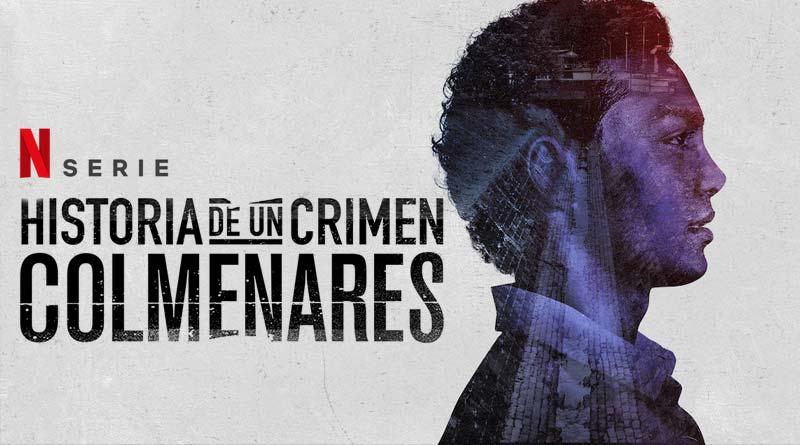Historia de un Crimen Colmenares   Capítulos